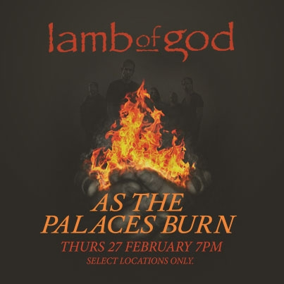 Lamb of god As the palaces burn