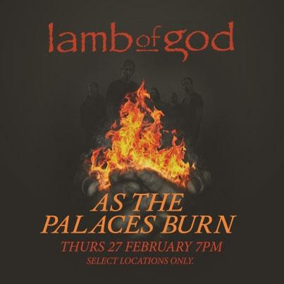 Lamb of god As the palaces burn